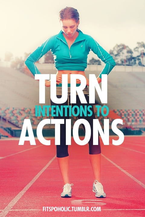 turn-intentions-into-actions